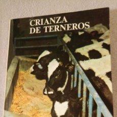 Libros de segunda mano: 1973 VETERINARIA CRIANZA DE TERNEROS POR CÉSAR FERNÁNDEZ QUINTANILLA. Lote 121479839