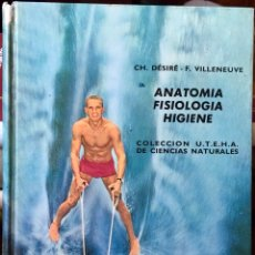 Libros de segunda mano: 1965, ANATOMIA, FISIOLOGÍA, HIGIENE. 1ª EDICIÓN.. Lote 135752726