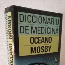 Libros de segunda mano: DICCIONARIO DE MEDICINA - OCEANO MOSBY 1995. Lote 136020421
