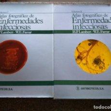 Libros de segunda mano: ATLAS FOTOGRAFICO DE ENFERMEDADES INFECCIONSAS -- TOMO 1 Y 2 -- EDICIONES DOYMA 1984 --. Lote 136129758