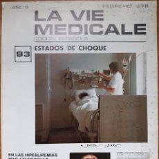 Libros de segunda mano: REVISTA N°93 LA VIE MEDICALE 1978. Lote 136139898