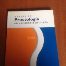 Libros de segunda mano: MANUAL DE PROCTOLOGIA EN ASISTENCIA PRIMARIA. Lote 136157141