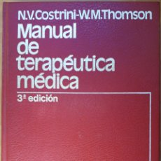 Libros de segunda mano: MANUAL DE TERAPÉUTICA MÉDICA 1981. Lote 136176657