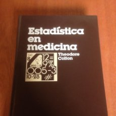 Libros de segunda mano: ESTADÍSTICA EN MEDICINA. THEODORE COLTON. Lote 136306746