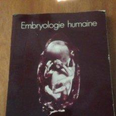 Libros de segunda mano: EMBRYOLOGIE HUMAINE. Lote 136695740