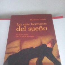 Libros de segunda mano: LAS SIETE HERMANAS DEL SUEÑO - MORDECAI COOKE - OBELISCO SALUD - 2005. Lote 137208382