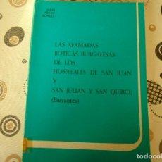 Libros de segunda mano: LAS AFAMADAS BOTICAS BURGALESAS. Lote 137240334