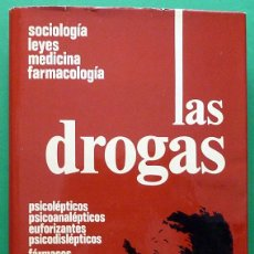 Libros de segunda mano: LAS DROGAS: SOCIOLOGÍA, LEYES, MEDICINA, FARMACOLOGÍA - VV. AA. - MENSAJERO -1974 - NUEVO. Lote 137338750
