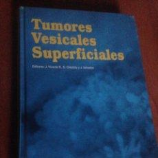 Libros de segunda mano: TUMORES VESICALES SUPERFICIALES. Lote 137366841