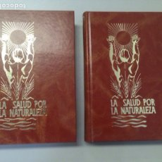 Libros de segunda mano: LOTE LA SALUD POR LA NATURALEZA I Y II. Lote 137460584