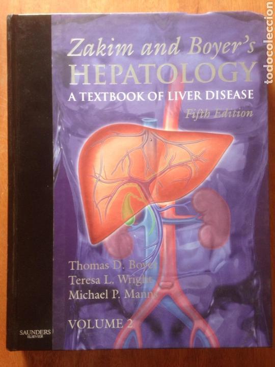 ZAKIM AND BOYER'S HEPATOLOGY:A TEXTBOOK OF LIVER DISEASE (Libros de Segunda Mano - Ciencias, Manuales y Oficios - Medicina, Farmacia y Salud)