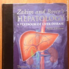Libros de segunda mano: ZAKIM AND BOYER'S HEPATOLOGY:A TEXTBOOK OF LIVER DISEASE. Lote 137462862