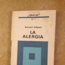Libros de segunda mano: LA ALERGIA (BERNARD HALPERN). Lote 137888217