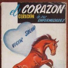 Libros de segunda mano - EL CORAZÓN. CURACIÓN DE SUS ENFERMEDADES. DR. VANDER. 1956 - 137961390