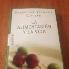 Libros de segunda mano: LA ALIMENTACIÓN Y LA VIDA. Lote 138038929