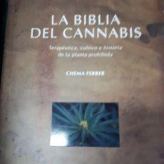 Libros de segunda mano: LA BIBLIA DEL CANNABIS. Lote 138190042