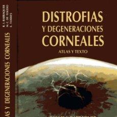 Libros de segunda mano: DISTROFIAS Y DEGENERACIONES CORNEALES - BARRAQUER COMPTE, RAFAEL IGNACIO;. Lote 122501418