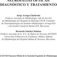 Libros de segunda mano: NEUROPATÍAS ÓPTICAS. DIAGNÓSTICO Y TRATAMIENTO - ARRUGA GINEBREDA, JORGE. Lote 122501522