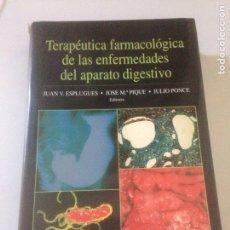 Libros de segunda mano: TERAPÉUTICA FARMACOLÓGICA DE LAS ENFERMEDADES DEL APARATO DIGESTIVO. Lote 139064276