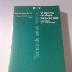 Libros de segunda mano: TEMAS DE SALUD MENTAL - EL SISTEMA NERVIOSO COMO UN TODO. Lote 139068768