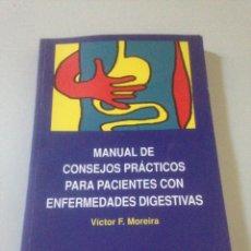Libros de segunda mano: MANUAL DE CONSEJOS PRACTICOS PARA PACIENTES CON ENFERMEDADES DIGESTIVAS. Lote 139090688
