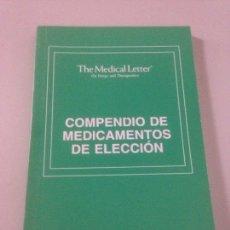 Libros de segunda mano: COMPENDIO DE LOS MEDICAMENTOS DE ELECCIÓN. Lote 139098506