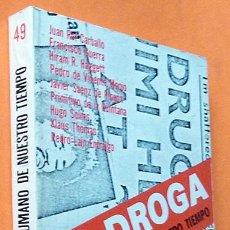 Libros de segunda mano: LA DROGA: PROBLEMA HUMANO DE NUESTRO TIEMPO - VV. AA. - HORA H - 1974 - NUEVO. Lote 139108090