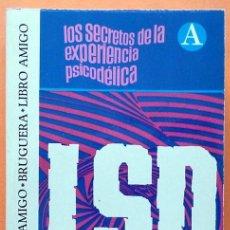 Libros de segunda mano: LSD: LOS SECRETOS DE LA EXPERIENCIA PSICODÉLICA - R.E.L. MASTERS/J. HOUSTON - BRUGUERA -1974 - NUEVO. Lote 139110990