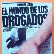 Libros de segunda mano: EL MUNDO DE LOS DROGADOS - SUZANNE LABIN - ARGOS VERGARA - 1979 (1ª EDICIÓN) - NUEVO. Lote 139111538
