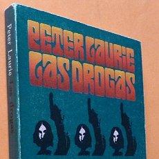 Libros de segunda mano: LAS DROGAS: ASPECTOS MÉDICOS, PSICOLÓGICOS Y SOCIALES - PETER LAURIE - ALIANZA - 1973. Lote 139114322
