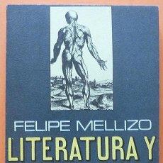 Libros de segunda mano: LITERATURA Y ENFERMEDAD - FELIPE MELLIZO - PLAZA & JANÉS - 1979 - NUEVO. Lote 139131182