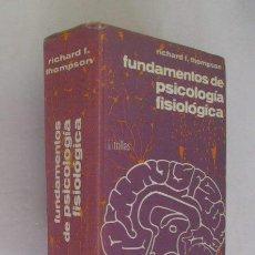 Libros de segunda mano: FUNDAMENTOS DE PSICOLOGIA FISIOLOGICA. Lote 139140866