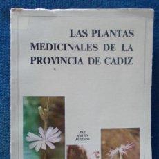 Libros de segunda mano: LAS PLANTAS MEDICINALES DE LA PROVINCIA DE CADIZ. Lote 139270858