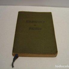Libros de segunda mano: TERAPÉUTICA DE BOLSILLO - LABORATORIOS ROBERT - EDITORIAL MIGUEL SERVET 1941. Lote 139366914