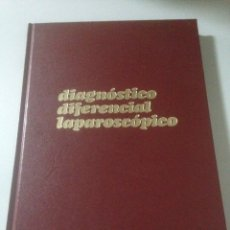 Libros de segunda mano: DIAGNÓSTICO DIFERENCIAL LAPAROSCOPICO. Lote 139404766