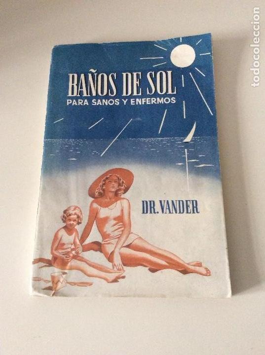 BAÑOS DE SOL PARA SANOS Y ENFERMOS (Libros de Segunda Mano - Ciencias, Manuales y Oficios - Medicina, Farmacia y Salud)