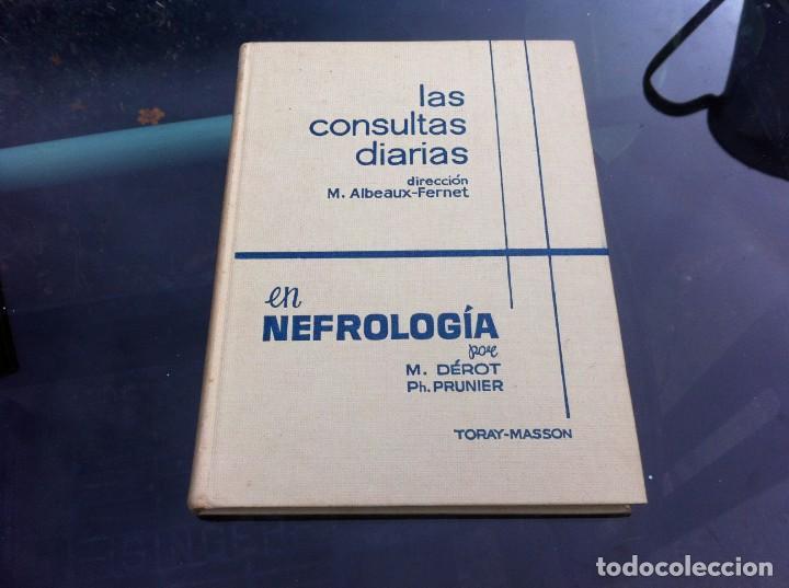 LAS CONSULTAS DIARIAS EN NEFROLOGÍA POR DÉROT - PRUNIER. ED. TORAY-MASSON, 1964 (Libros de Segunda Mano - Ciencias, Manuales y Oficios - Medicina, Farmacia y Salud)