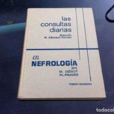 Libros de segunda mano: LAS CONSULTAS DIARIAS EN NEFROLOGÍA POR DÉROT - PRUNIER. ED. TORAY-MASSON, 1964. Lote 139856026
