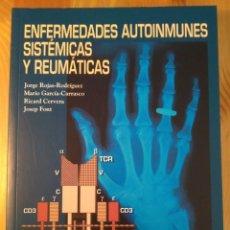 Libros de segunda mano: ENFERMEDADES AUTOINMUNES SISTÉMICAS Y REUMÁTICAS V.V.A.A. DOYMA, 1977. Lote 139945174