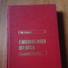 Libros de segunda mano: EMBRIOLOGIA MEDICA. Lote 140049921