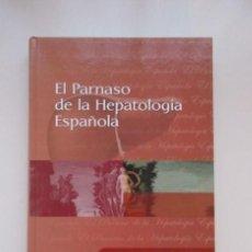 Libros de segunda mano: EL PARNASO DE LA HEPATOLOGÍA ESPAÑOLA, R. MORENO - OTERO, M. BRUGUERA (COORDINADORES). Lote 140057114