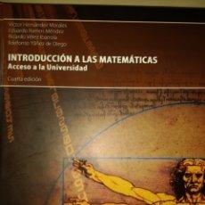 Libros de segunda mano: INTRODUCCIÓN A LAS MATEMÁTICAS. ACCESO A LA UNIVERSIDAD. CUARTA EDICIÓN. EDICIONES ACADÉMICAS. SEPTI. Lote 140228628