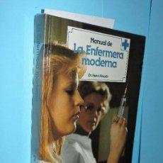 Libros de segunda mano: MANUAL DE LA ENFERMERA MODERNA II. HAUSER, HANS. ED. PARRAMÓN. BARCELONA 1982. Lote 140351034