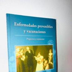 Libros de segunda mano: ENFERMEDADES PREVENIBLES Y VACUNACIONES. Lote 140459014