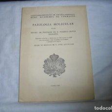 Libros de segunda mano: PATOLOGIA MOLECULAR POR FEDERICO MAYOR ZARAGOZA.DICURSO LEIDO PARA SU INGRESO COMO ACADEMICO 1976. Lote 140506462