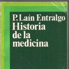 Libros de segunda mano: PEDRO LAIN ENTRALGO. HISTORIA DE LA MEDICINA. SALVAT. Lote 140543886