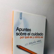 Libros de segunda mano: APUNTES SOBRE EL CUIDADO PORQUE ES Y COMO ES. Lote 140911134