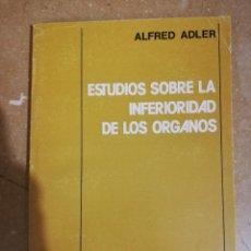 Libros de segunda mano: ESTUDIOS SOBRE LA INFERIORIDAD DE LOS ORGANOS (ALFRED ADLER) PAIDOS. Lote 141154198