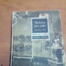 Libros de segunda mano: MEDICINA PARA TODOS. BIBLIOTECA HISPANIA. DR. J. BIERGE CERÓN. EST6B2. Lote 141231690