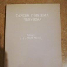 Libros de segunda mano: CANCER Y SISTEMA NERVIOSO. Lote 141258114